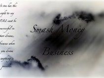 Smash Money Business