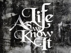 Image for Life As We Know It(Band)