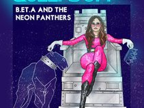 B.et.a and The Neon Panthers
