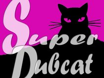 Super Dubcat