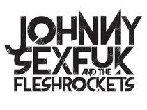 Johnny Sexfuk and the Fleshrockets