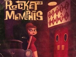 Image for ROCKET TO MEMPHIS