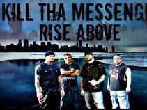 Kill Tha Messenger