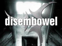 Disembowel - new songs - new layout