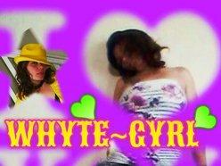 Whyte- Gyrl (BSP)
