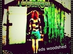 EDS WOODSHED (The Shed)