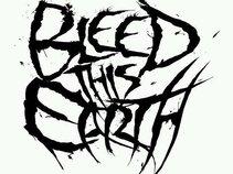 Bleedthisearth