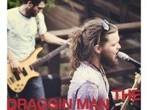 the Draggin' Man Band