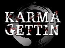Karma Gettin