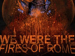 Image for We Were The Fires of Rome
