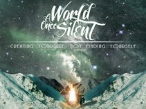 A World Once Silent