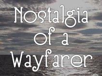 Nostalgia of a Wayfarer