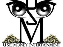 U See Money Ent.