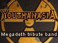 Youthanasia - Megadeth tribute band