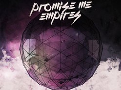 Image for Promise Me Empires