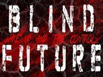 Blind Future