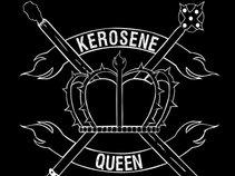 Kerosene Queen