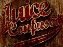 JUICE CONFUSED