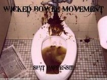 Wicked Bowel Movement