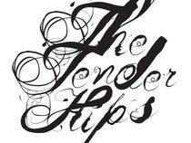 The Tender Hips