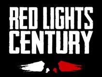 Red Lights Century