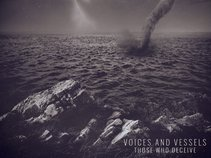 Voices And Vessels