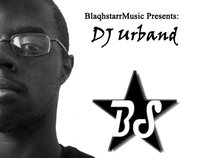 BlaqhstarrMusic (DJ Urband)