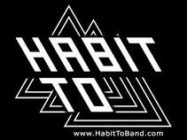 Habit To