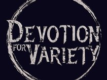 Devotion For Variety