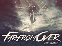 Far From Over