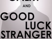 Good Luck Stranger