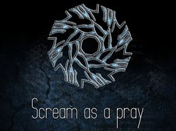Image for Scream as a pray