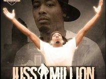 Juss A Million