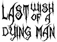 Image for Last Wish Of A Dying Man