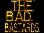 Image for The Bad Bastards