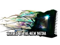 Heroes Of The New Media