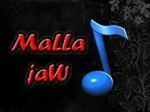 MaLLa jaW