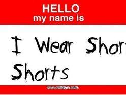 I Wear Short Shorts