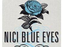 Nici Blue Eyes