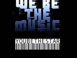 WE BE THE MUSIC ... YOU BE THE STAR
