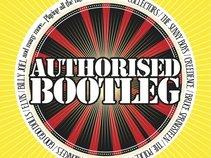 Authorised Bootleg
