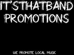 Image for It'sThatBand Promotions