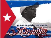 Barbarito Fines y su Orquesta Mayimbe