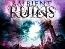 Ambient Ruins