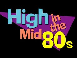 Image for High In the Mid 80s