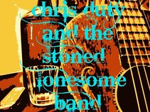 Chris duty & the stoned lonesome band