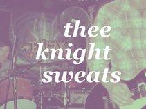 Thee Knight Sweats