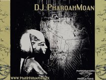 DJ PharoahMoan