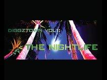 DIGGZTOWN Vol 1: The Nightlife