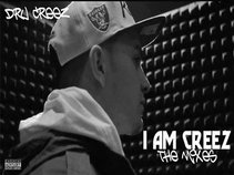 DRU CREEZ